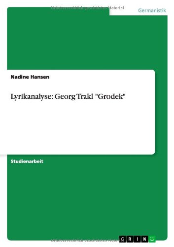 9783640173297: Lyrikanalyse: Georg Trakl