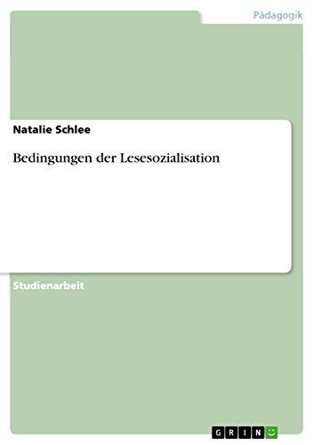 Bedingungen Der Lesesozialisation: Natalie Schlee