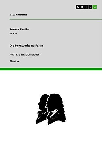 Die Bergwerke zu Falun (German Edition) (9783640180325) by E.T.A. Hoffmann