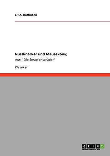 9783640180363: Nussknacker Und Mausekonig