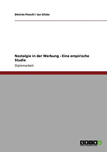 9783640181988: Nostalgie in der Werbung. Eine empirische Studie (German Edition)