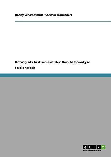 Rating ALS Instrument Der Bonitatsanalyse: Ronny Scharschmidt
