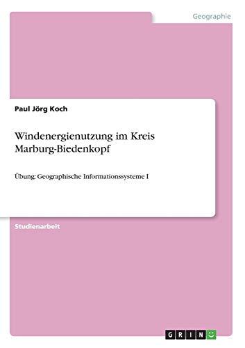Windenergienutzung Im Kreis Marburg-Biedenkopf: Paul J. Koch