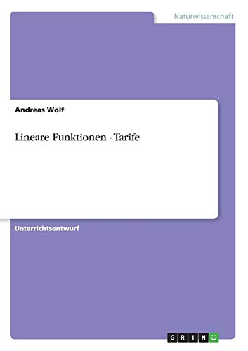 Lineare Funktionen - Tarife: Andreas Wolf