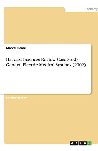 Harvard Business Review Case Study: General Electric: Heide, Marcel