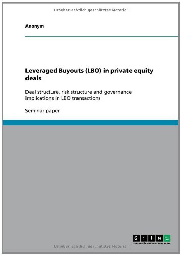 Leveraged Buyouts (Lbo) in Private Equity Deals: Anonym