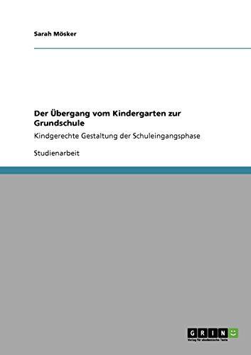 9783640204625: Der Bergang Vom Kindergarten Zur Grundschule