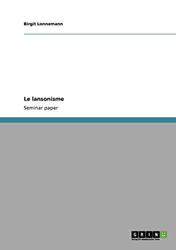 9783640206131: Le lansonisme (French Edition)