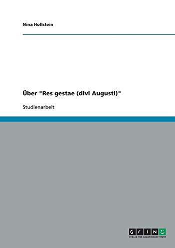Uber Res Gestae (Divi Augusti): Nina Hollstein