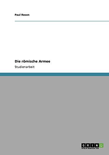 9783640207794: Die r�mische Armee