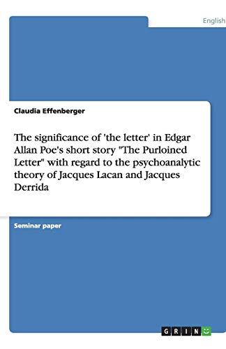 9783640208142: The significance of 'the letter' in Edgar Allan Poe's short story