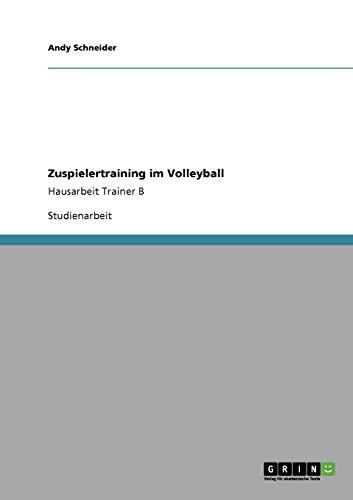 9783640213412: Zuspielertraining im Volleyball (German Edition)