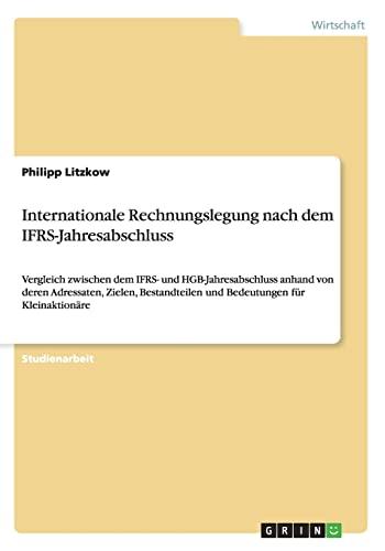 Internationale Rechnungslegung Nach Dem Ifrs-Jahresabschluss: Philipp Litzkow