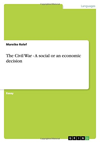 The Civil War - A Social or an Economic Decision: Mareike Rolef