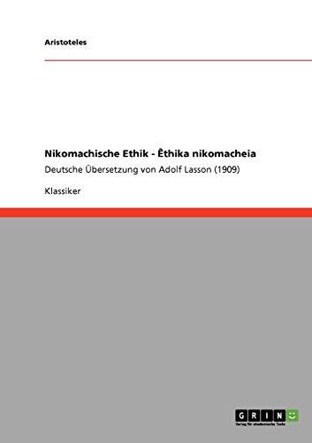 9783640218127: Nikomachische Ethik - Êthika nikomacheia