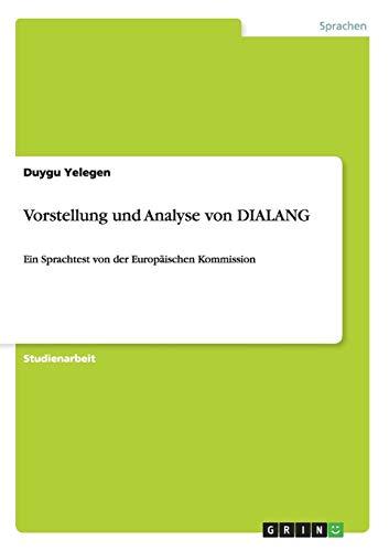 9783640219933: Vorstellung und Analyse von DIALANG (German Edition)