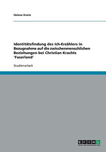 Identitatsfindung Des Ich-Erzahlers in Bezugnahme Auf Die Zwischenmenschlichen Beziehungen Bei ...