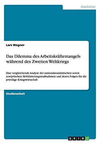 Das Dilemma des Arbeitskräftemangels während des Zweiten: Lars Wegner