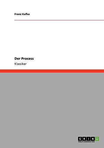 Der Process: Franz Kafka