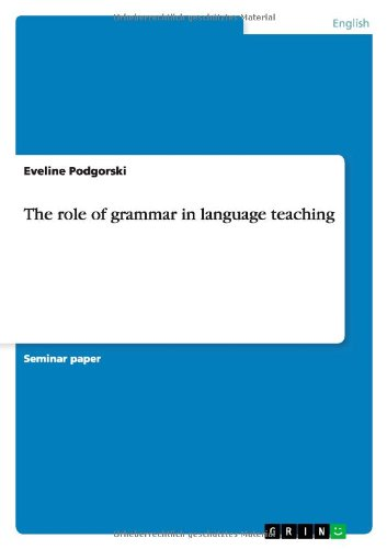 9783640229826: The role of grammar in language teaching