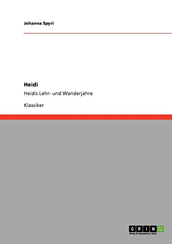 9783640231089: Heidi (German Edition)