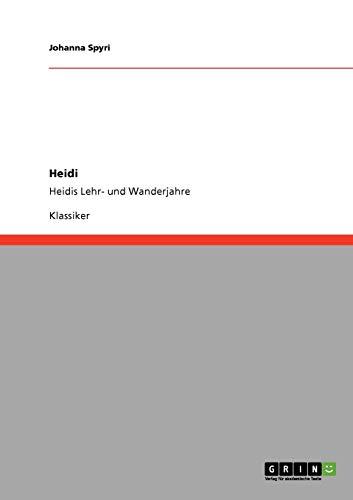 9783640231089: Heidi (German Edition)