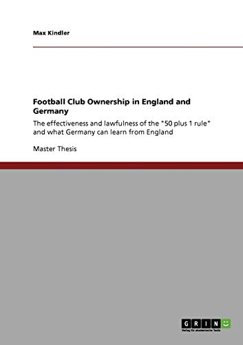 9783640239191: Football Club Ownership in England and Germany