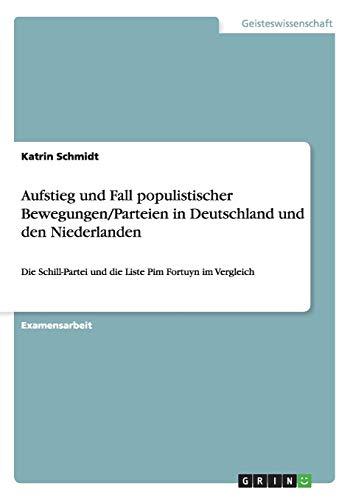 Aufstieg Und Fall Populistischer BewegungenParteien in Deutschland Und Den Niederlanden: Katrin ...