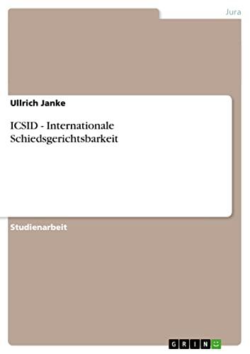ICSID - Internationale Schiedsgerichtsbarkeit: Ullrich Janke