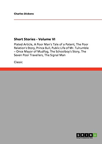 Short Stories - Volume VI: Plated Article,: Dickens, Charles