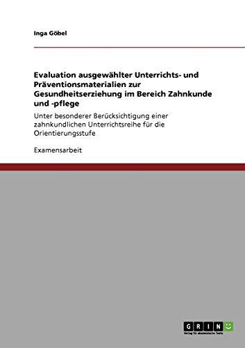 Evaluation ausgewählter Unterrichts- und Präventionsmaterialien zur Gesundheitserziehung ...
