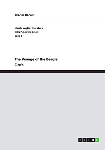 9783640252183: The Voyage of the Beagle