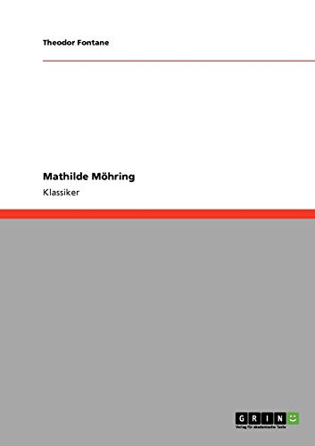 9783640252657: Mathilde Möhring (German Edition)