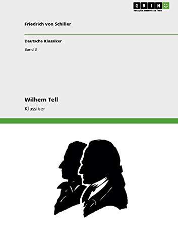 9783640252756: Wilhem Tell