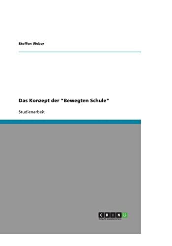 """Das Konzept der """"Bewegten Schule"""": Weber, Steffen"""