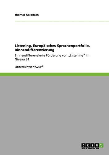 9783640259151: Listening, Europäisches Sprachenportfolio, Binnendifferenzierung