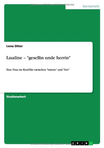 Laudine - Gesellin Unde Herrin: Lena Otter