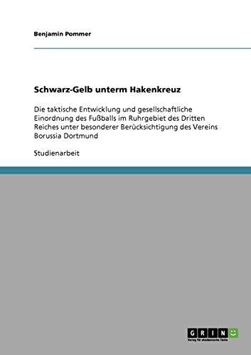 9783640282142: Schwarz-Gelb Unterm Hakenkreuz