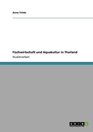 9783640282883: Fischwirtschaft und Aquakultur in Thailand