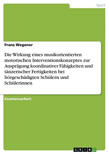 Die Erfahrung Von Musik Und Tanz ALS Mittel Zur Verbesserung Der Koordinativen Fahigkeiten Bei ...