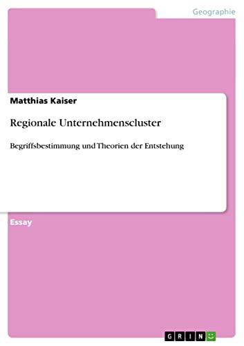 9783640286218: Regionale Unternehmenscluster