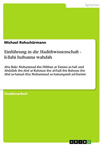 9783640287154: Einführung in die Hadithwissenschaft - li-llahi hubunna wahdah