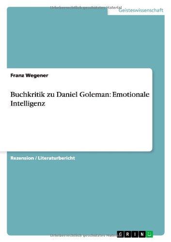 9783640300921: Buchkritik zu Daniel Goleman: Emotionale Intelligenz (German Edition)
