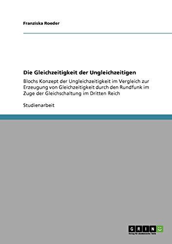 9783640301935: Die Gleichzeitigkeit der Ungleichzeitigen (German Edition)