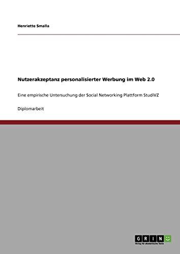 9783640303335: Nutzerakzeptanz Personalisierter Werbung Im Web 2.0 (German Edition)