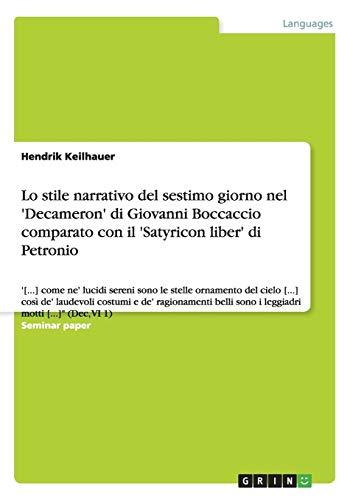 Lo Stile Narrativo del Sestimo Giorno Nel Decameron Di Giovanni Boccaccio Comparato Con Il ...