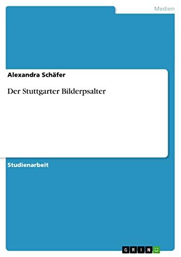 9783640316557: Der Stuttgarter Bilderpsalter (German Edition)