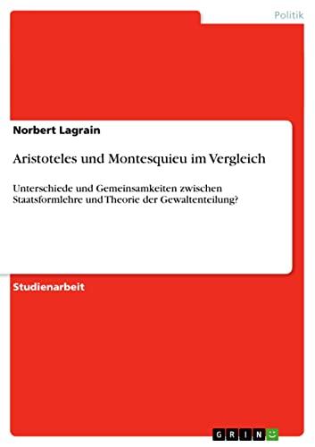 9783640317639: Aristoteles und Montesquieu im Vergleich