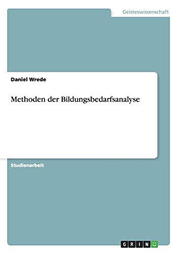Methoden der Bildungsbedarfsanalyse: Daniel Wrede
