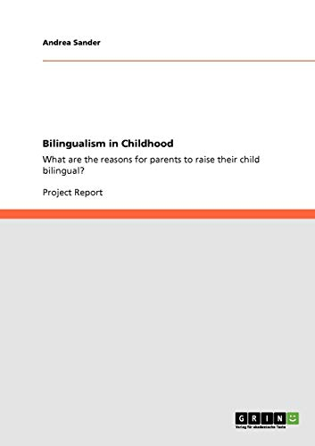 9783640320318: Bilingualism in Childhood